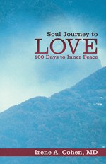 Soul Journey to Love e1342705595908 Soul Journey to Love: 100 Days to Inner Peace