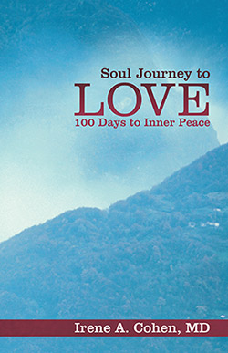 Soul Journey to Love Soul Journey to Love: 100 Days to Inner Peace
